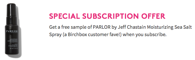 Birchbox FREE Parlor Sea Salt Spray with Subscription!