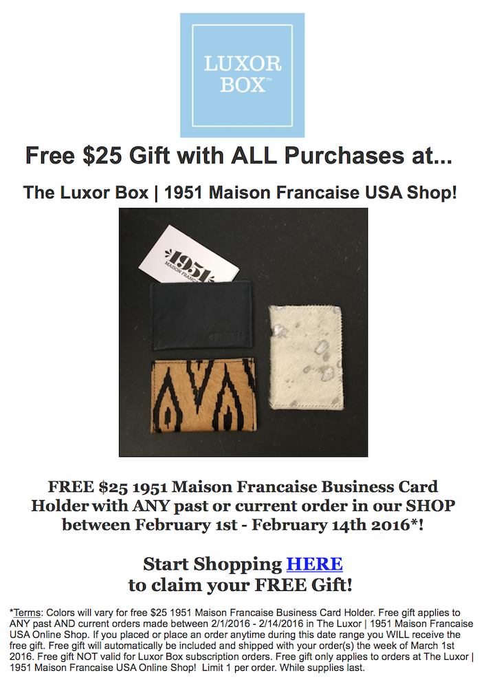 Luxor Box GWP: Free 1951 Maison Francaise card holder!