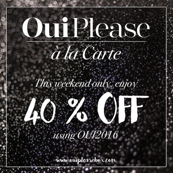 Oui Please Shop 40% Off This Weekend Only!