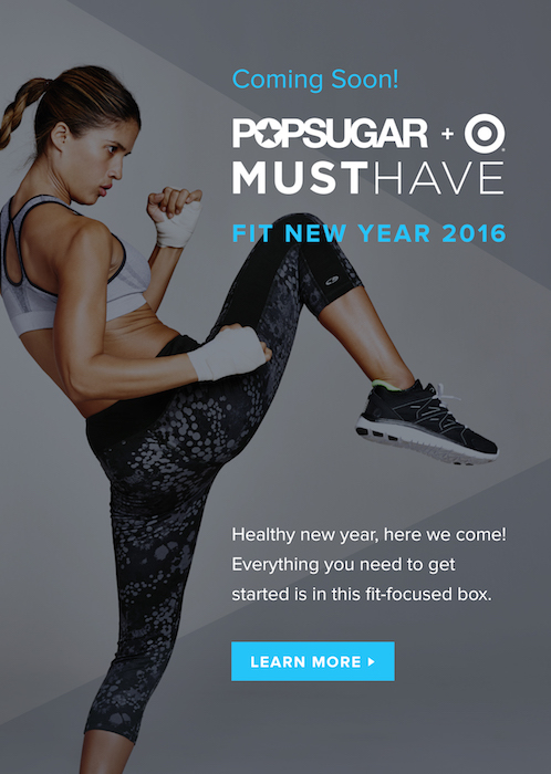 Popsugar Must Have Target Fit New Year 2016 Box On Sale Tomorrow!
