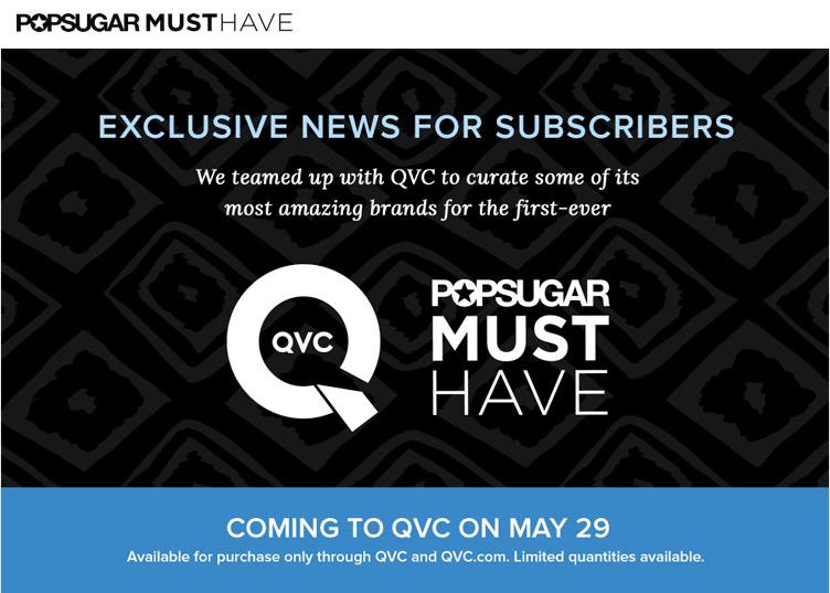 Popsugar Must Have teams up with QVC for a special box!