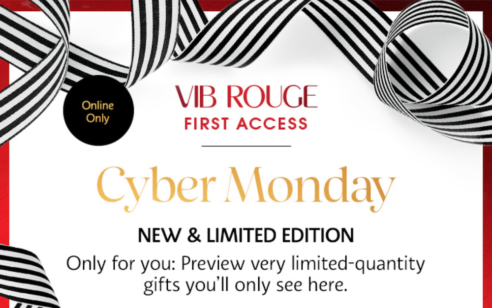 Sephora VIB Rouge Cyber Monday First Access