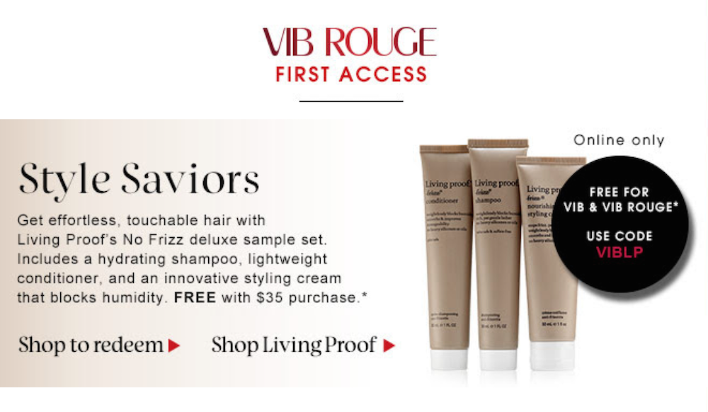 Sephora Living Proof GWP - VIB & VIB Rouge Only